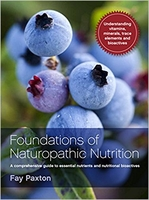 Foundations of Naturopathic Nutrition by Fay Paxton – a text book